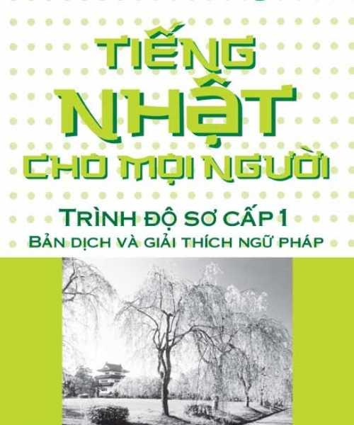 Minna No Nihongo sơ cấp I Bản dịch và giải thích ngữ pháp NXB Trẻ