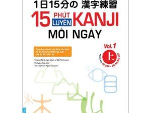 15 Phút luyện Kanji mỗi ngày tập 1